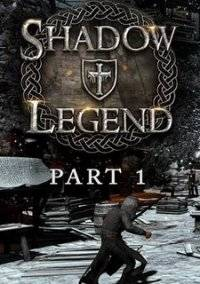 Shadow Legend VR (2019)